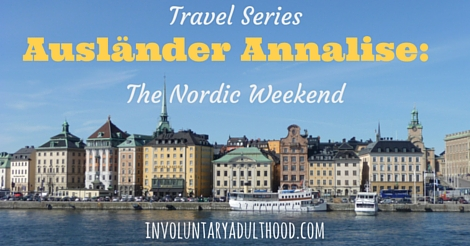 Ausländer Annalise (Travel Series): The Nordic Weekend