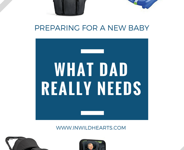 what dad really needs for baby