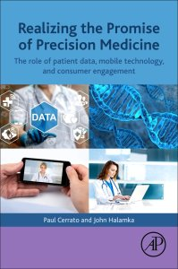 Realizing the Promise of Precision Medicine: The Role of Patient Data, Mobile Technology, and Consumer Engagement