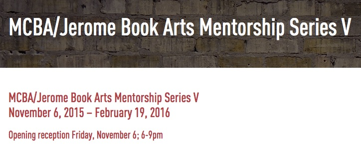 MCBA Book Arts Mentorship Show
