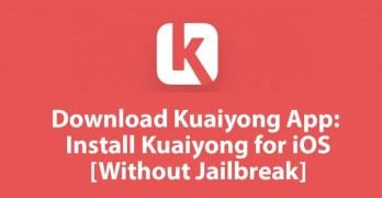 Kuaiyong for iOS – Download Kuaiyong for iPhone & iPad [No Jailbreak]