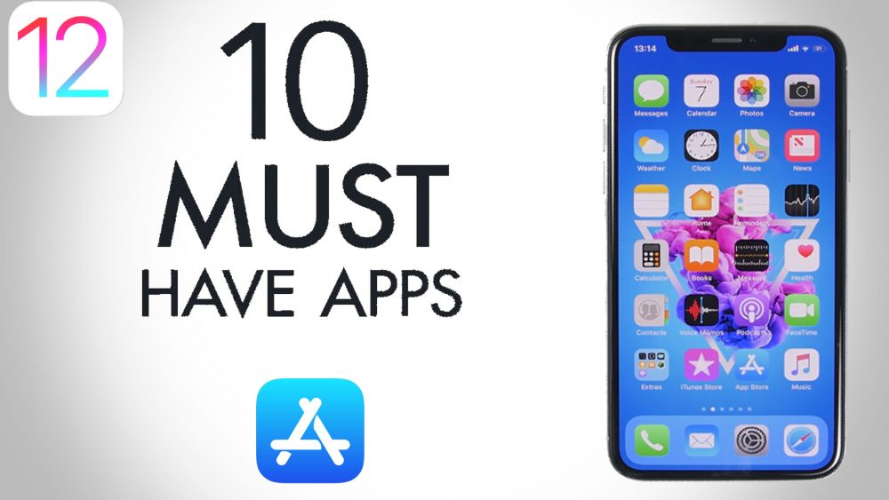 Top 10 must have apps