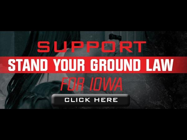 Stand Up For Stand-Your-Ground Legislation in Iowa!