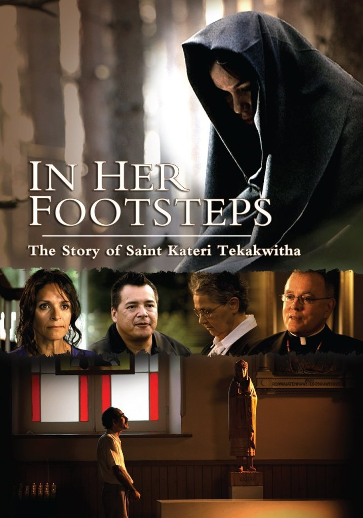 In Her Footsteps the Story of Saint Kateri Tekakwitha