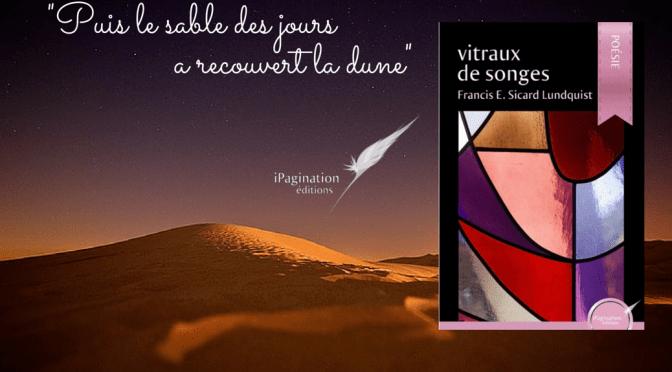 Vitraux de Songes, de Francis E. Sicard Lundquist