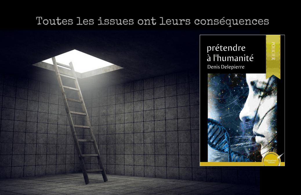 Prétendre à l'Humanité, de Denis Delepierre