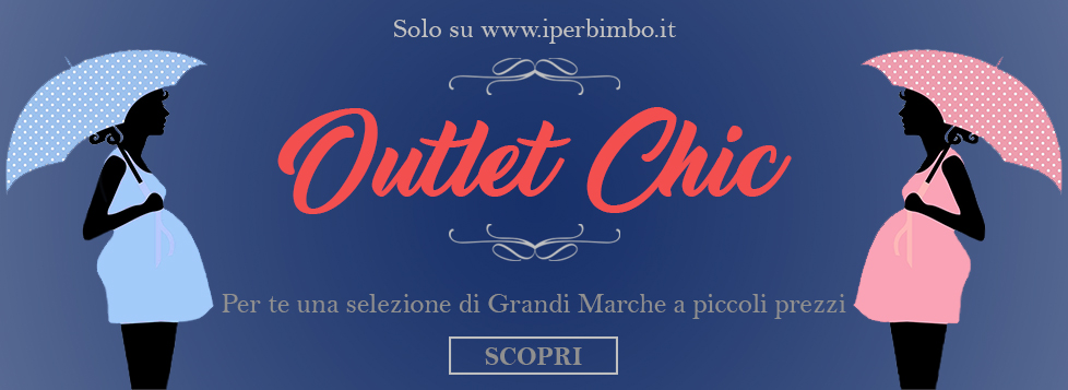 Outlet Chic - IperBimbo
