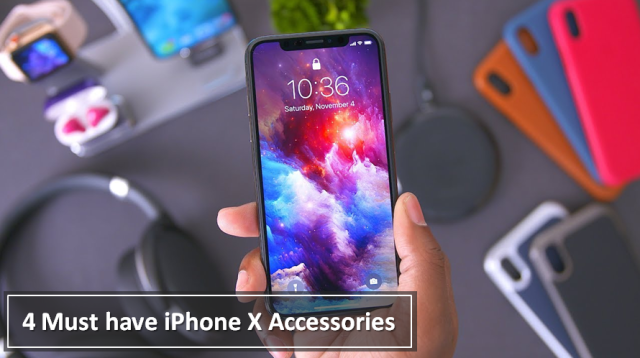 iPhone X Must Have Accessries