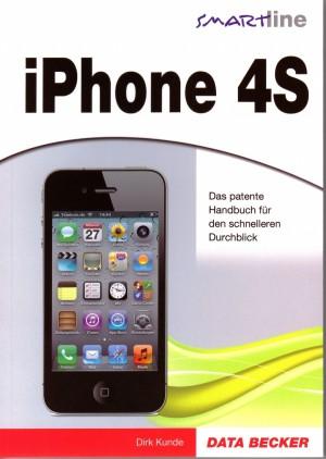 Smartline iPhone 4S von Dirk Kunde aus dem Data Becker Verlag