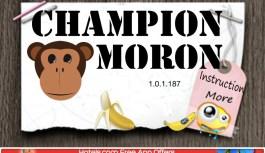 Champion Moron Review