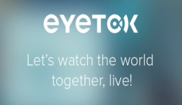 Eyetok – Discover and Share a Live World Through your Smartphone