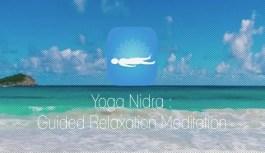 Yoga Nidra – Guided Relaxation Meditation Practice