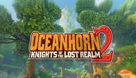 Oceanhorn 2: Knights of The Lost Realm, The Latest Updates