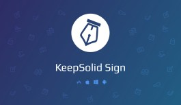 KeepSolid Sign, Easy, Time-Saving, and Secure e-Signature Technology