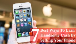 7 Best Ways to Earn Handsome Cash By Selling Your Phone