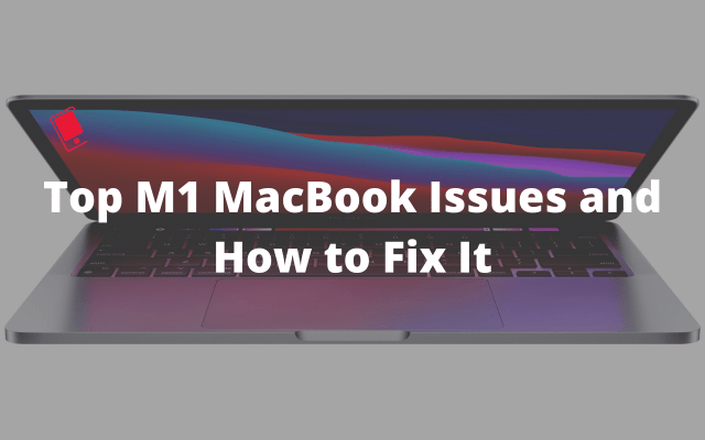 Top Issues With M26 MacBook Air, MacBook Pro and How to Fix Them