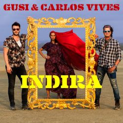 Gusi & Carlos Vives - Indira - Single [iTunes Plus AAC M4A]