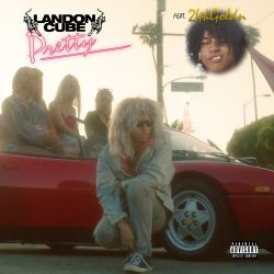 Landon Cube - Pretty (feat. 24kgoldn) - Single [iTunes Plus AAC M4A]
