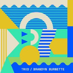 TRXD & Brandyn Burnette - You & I (feat. Brandyn Burnette) - Single [iTunes Plus AAC M4A]