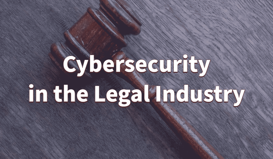 Cybersecurity in the Legal Industry 2
