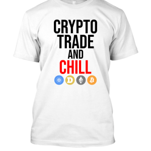 Crypto Trade and Chill (For Him)
