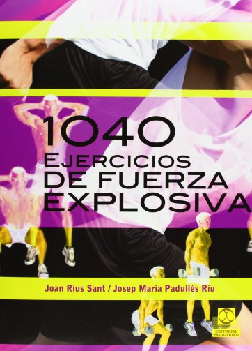 1040 Ejercicios De Fuerza Explosiva (Entrenamiento Deportivo) PDF #iprofe