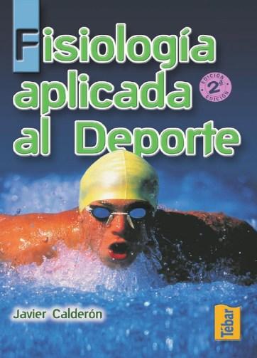 Fisiología aplicada al deporte PDF Javier Calderón www.iprofe.com.ar