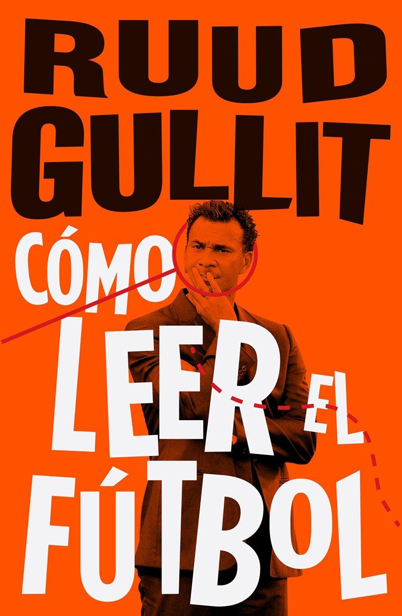 Libro PDF_Como leer el futbol by Ruud Gullit_iprofe.com.ar
