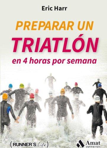Libro PDF Preparar un triatlón en 4 horas por semana_iprofe.com.ar