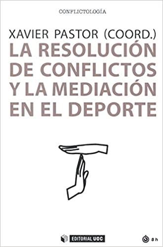 La resolución de conflictos y la mediación en el deporte_iprofe.com.ar