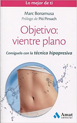 Objetivo: vientre plano: Consíguelo con la técnica hipopresiva