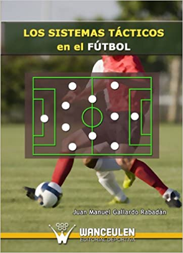Los Sistemas Tácticos En El Fútbol