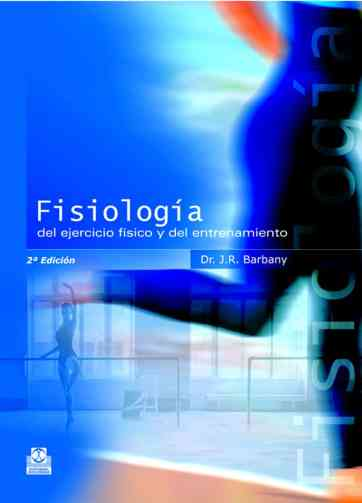 Fisiología del ejercicio físico y del entrenamiento_iprofe.com.ar