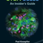 Stem Cells An Insider's Guide: More on My New Book