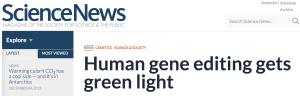 Human gene editing green light