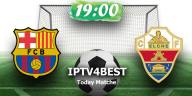 Live Match Barcelone vs Elche