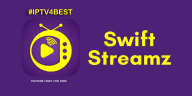 Swift Streamz APK By IPTV4BEST