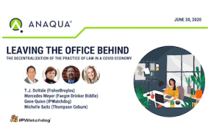 Leaving the Office Behind: The Decentralization of the Practice of Law – June 30, 2020