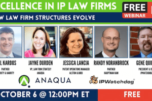 Excellence in IP :Law Firms: How Law Firm Structures Evolve – October 6, 2020
