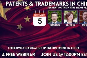 AWA – Patent & Trademarks in China: Navigating IP Enforcement in China – Nov 5, 2020