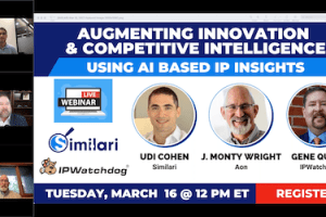 Similari – Augmenting Innovation and Competitive Intelligence using AI based IP Insights – Mar 16, 2021