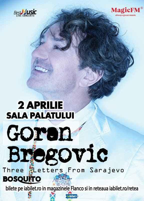 Goran Bregovic la Sala Palatului: O categorie de bilete este SOLD OUT!