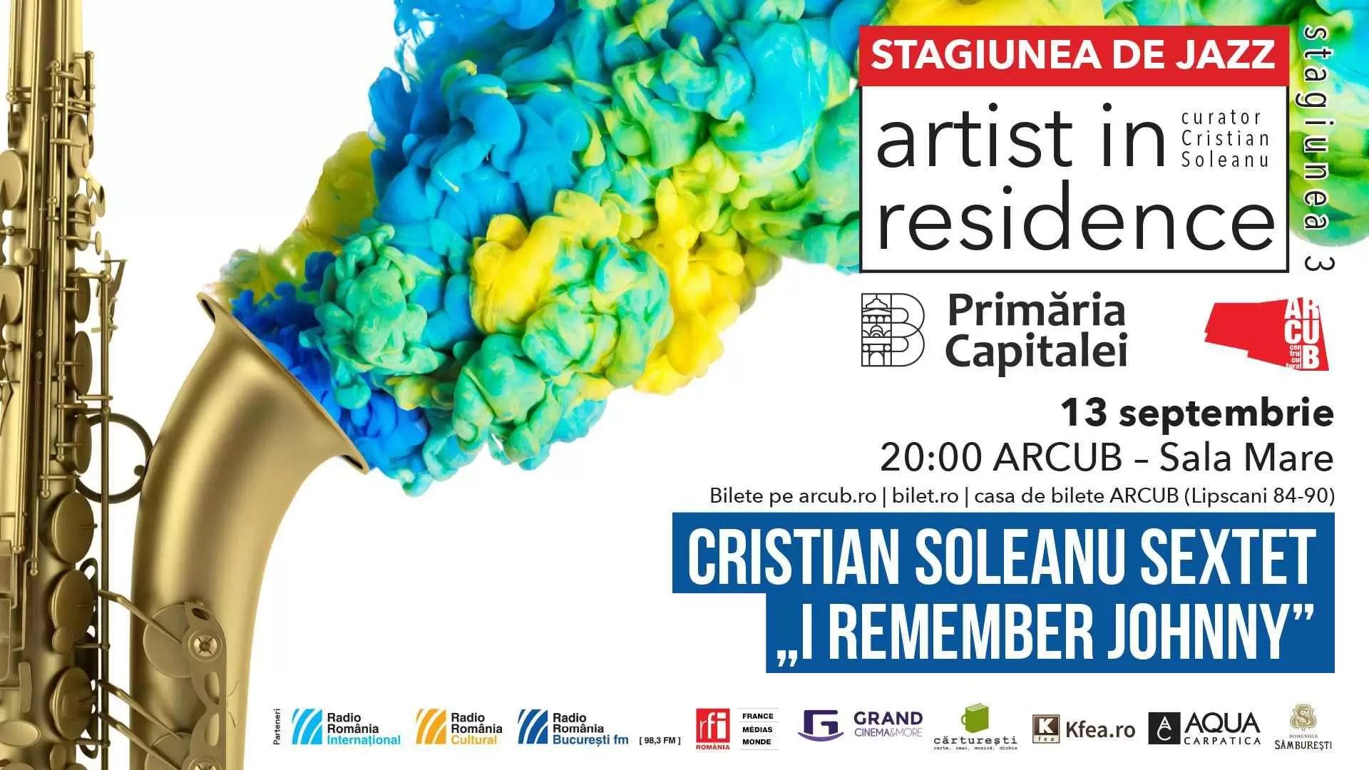 "Concert - Cristian Soleanu Sextet - ""I Remember Johnny"""