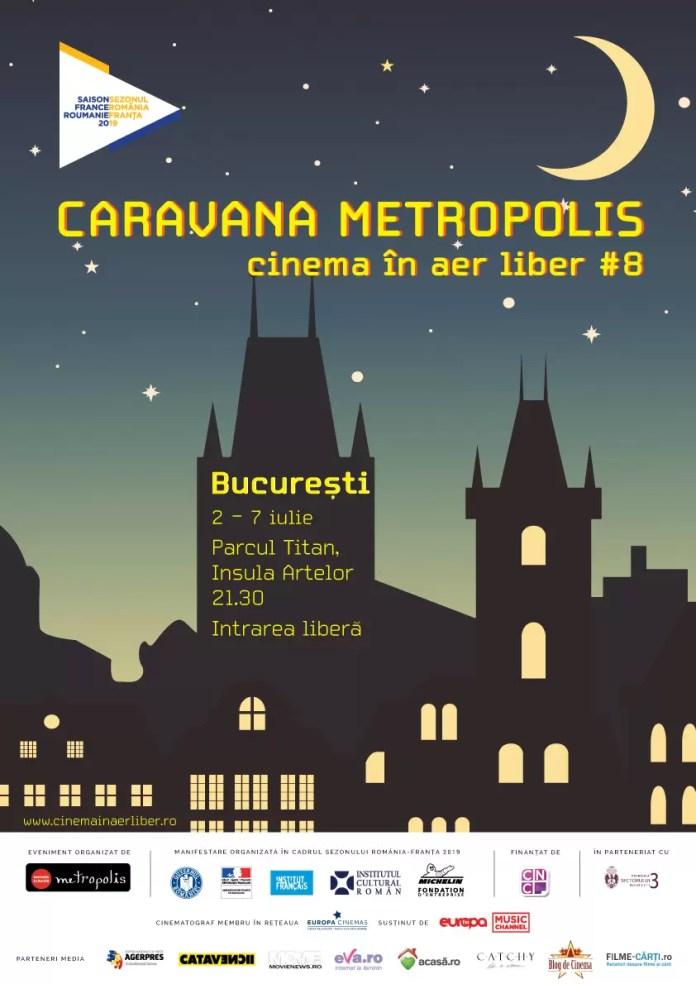 Caravana Metropolis București afiș