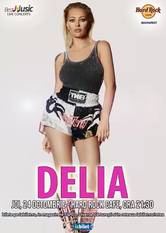 Concert Delia la Hard Rock Cafe pe 24 octombrie