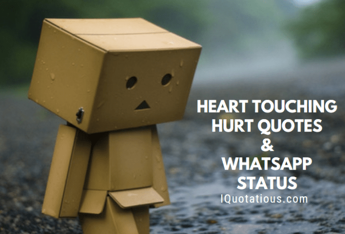 Heart Touching Hurt Quotes and Sad WhatsApp Status Collection