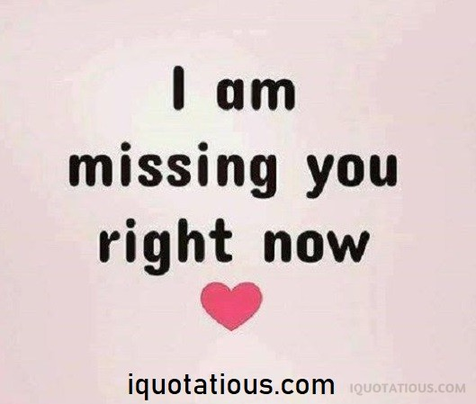 Top Missing You Quotes, I Miss You Quotes Collection – I ...