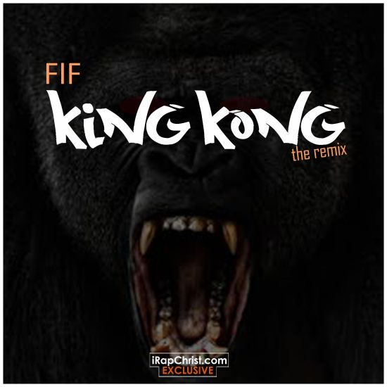 FIF king Kong