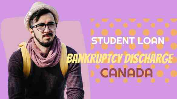student loan bankruptcy discharge canada