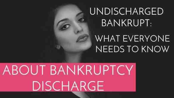 undischarged bankrupt
